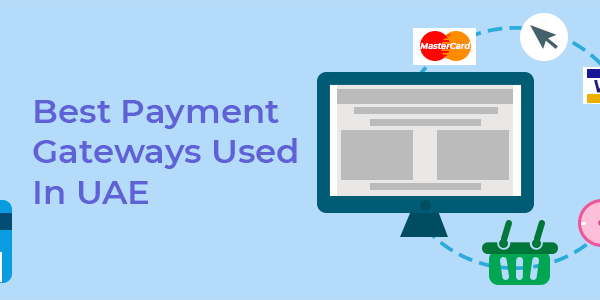 What is the Best Payment Gateway for Shopify Websites in the UAE?