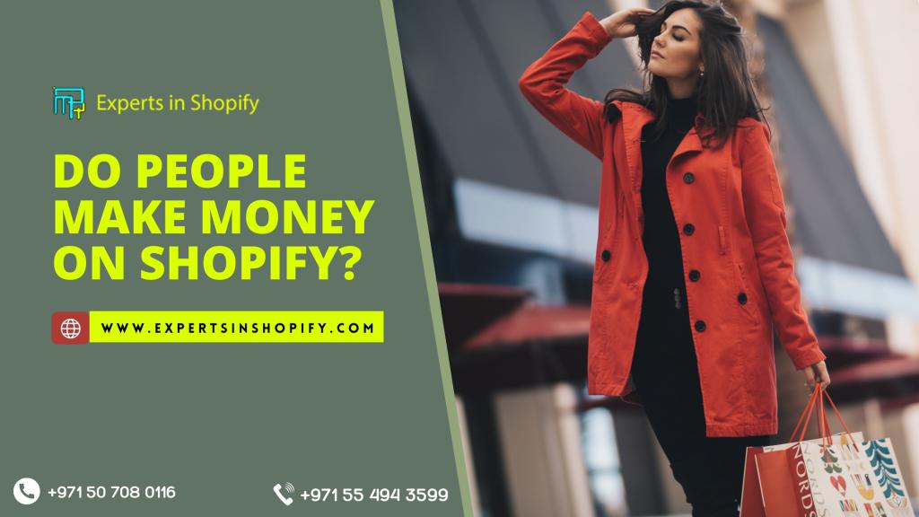 Shopify Developer Explains Do People Make Money On Shopify?